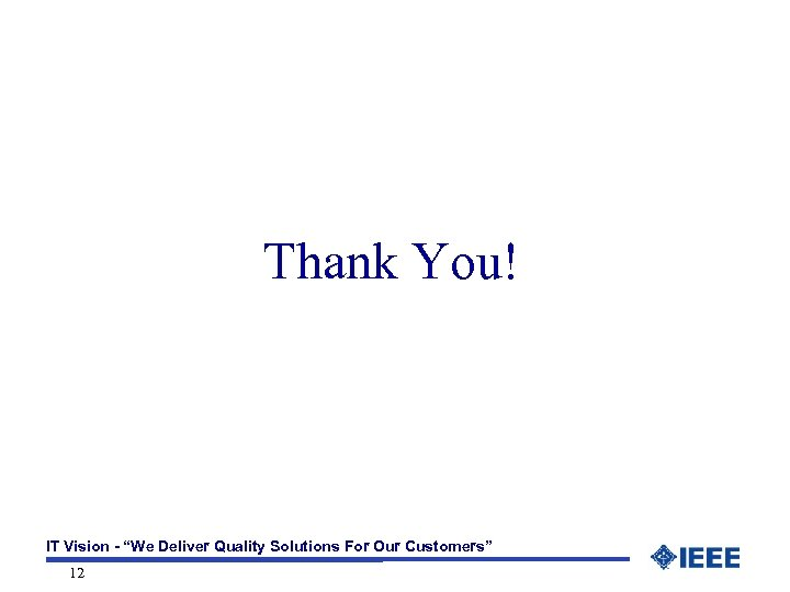 "Thank You! IT Vision - ""We Deliver Quality Solutions For Our Customers"" 12"