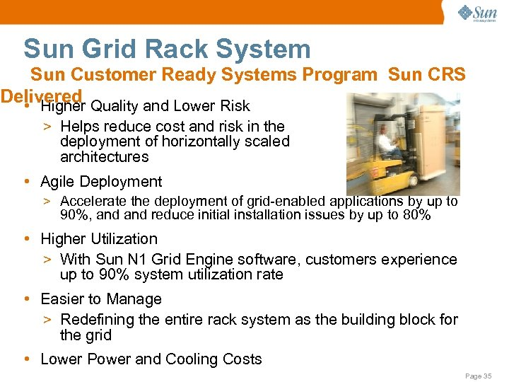 Sun Grid Rack System Sun Customer Ready Systems Program Sun CRS Delivered Quality and