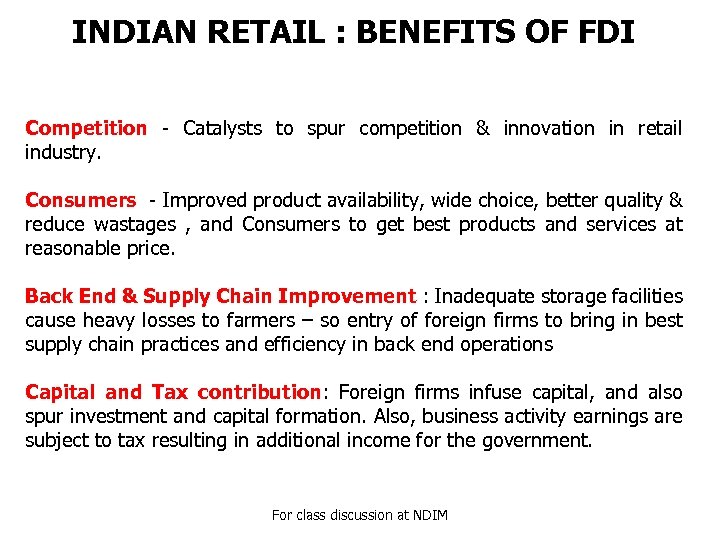 INDIAN RETAIL : BENEFITS OF FDI Competition - Catalysts to spur competition & innovation