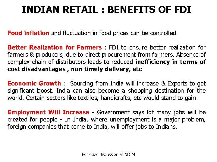 INDIAN RETAIL : BENEFITS OF FDI Food inflation and fluctuation in food prices can