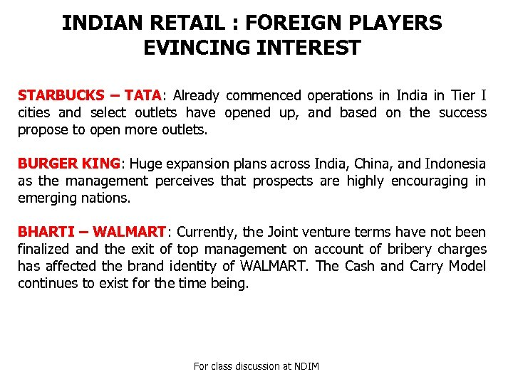 INDIAN RETAIL : FOREIGN PLAYERS EVINCING INTEREST STARBUCKS – TATA: Already commenced operations in