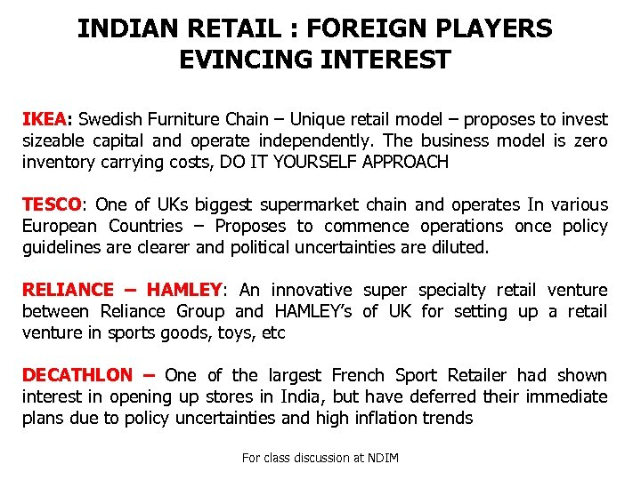 INDIAN RETAIL : FOREIGN PLAYERS EVINCING INTEREST IKEA: Swedish Furniture Chain – Unique retail