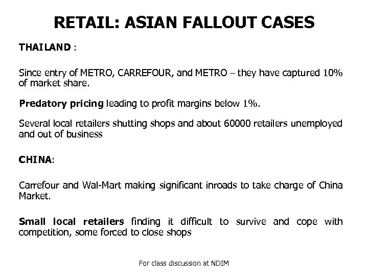 RETAIL: ASIAN FALLOUT CASES THAILAND : Since entry of METRO, CARREFOUR, and METRO –