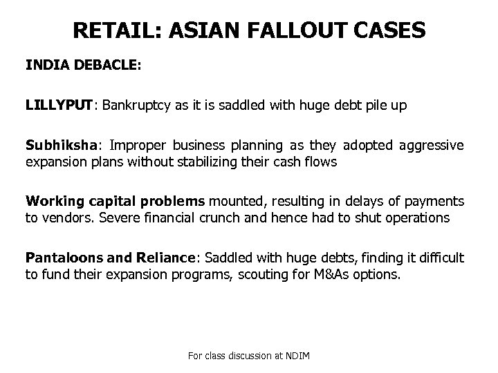 RETAIL: ASIAN FALLOUT CASES INDIA DEBACLE: LILLYPUT: Bankruptcy as it is saddled with huge