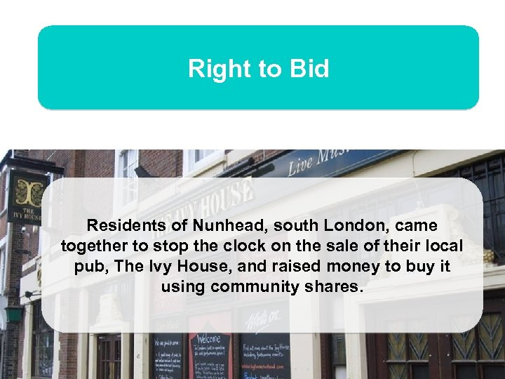 Right to Bid Residents of Nunhead, south London, came together to stop the clock