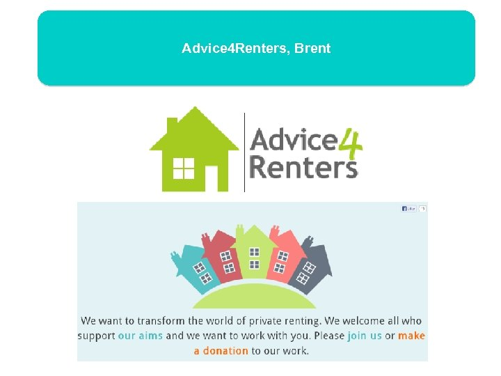 Advice 4 Renters, Brent