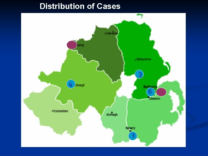 Distribution of Cases 3 4 6 3