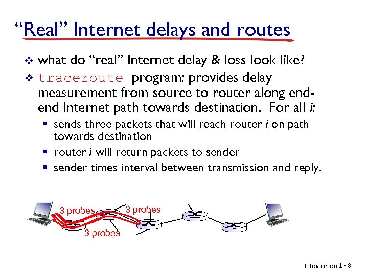 """Real"" Internet delays and routes what do ""real"" Internet delay & loss look like?"