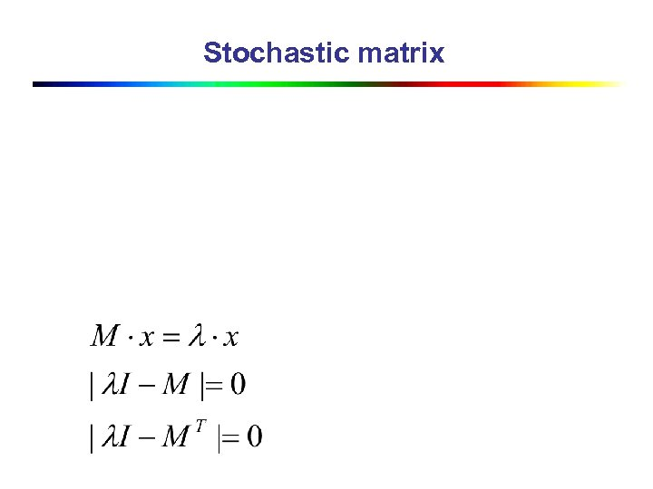 Stochastic matrix