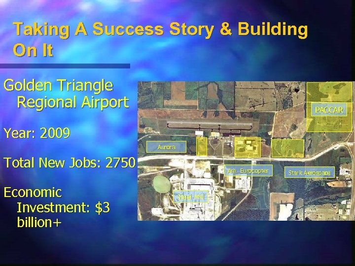 Taking A Success Story & Building On It Golden Triangle Regional Airport PACCAR Year: