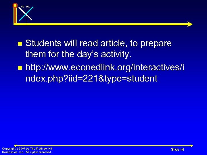 MB MC n n Students will read article, to prepare them for the day's