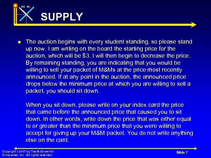 MB MC SUPPLY n The auction begins with every student standing, so please stand