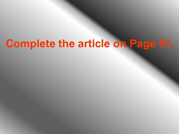 Complete the article on Page 51.