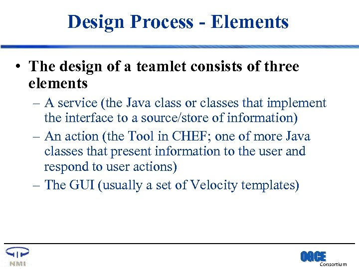 Design Process - Elements • The design of a teamlet consists of three elements