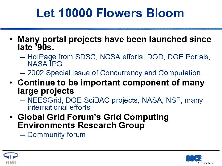 Let 10000 Flowers Bloom • Many portal projects have been launched since late '