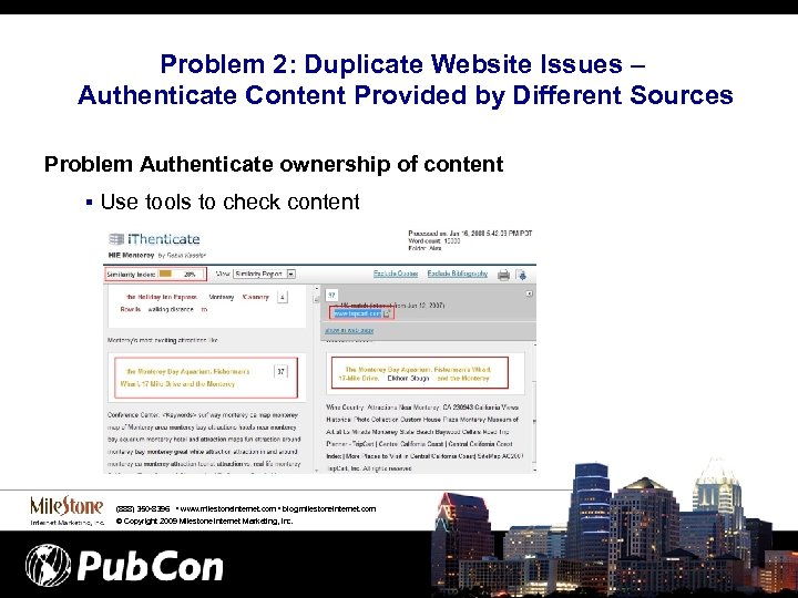 Problem 2: Duplicate Website Issues – Authenticate Content Provided by Different Sources Problem Authenticate