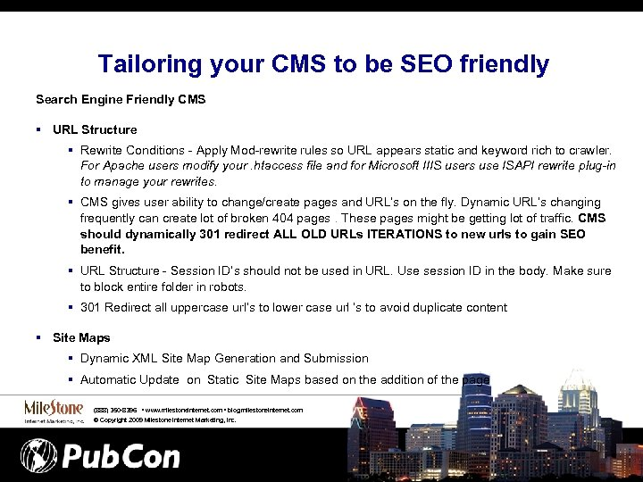 Tailoring your CMS to be SEO friendly Search Engine Friendly CMS § URL Structure