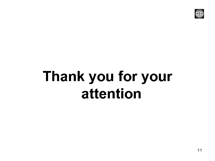 Thank you for your attention 11