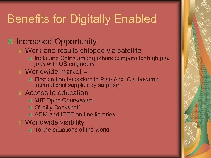Benefits for Digitally Enabled Increased Opportunity Work and results shipped via satellite India and