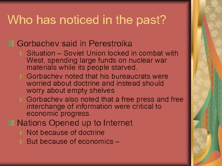 Who has noticed in the past? Gorbachev said in Perestroika Situation – Soviet Union