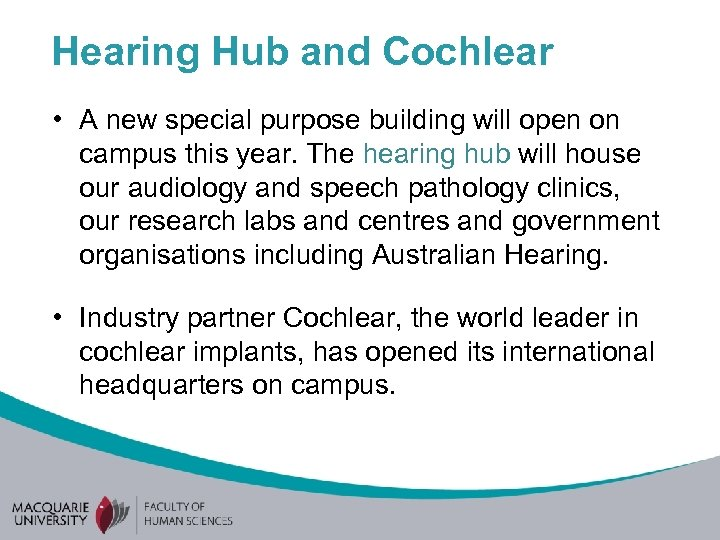 Hearing Hub and Cochlear • A new special purpose building will open on campus