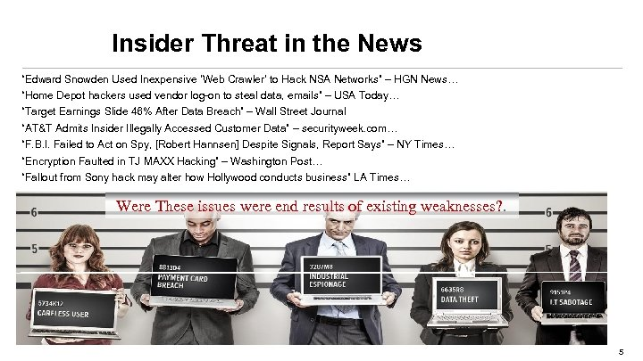 "Insider Threat in the News ""Edward Snowden Used Inexpensive 'Web Crawler' to Hack NSA"