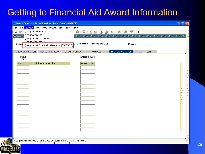 Getting to Financial Aid Award Information 28
