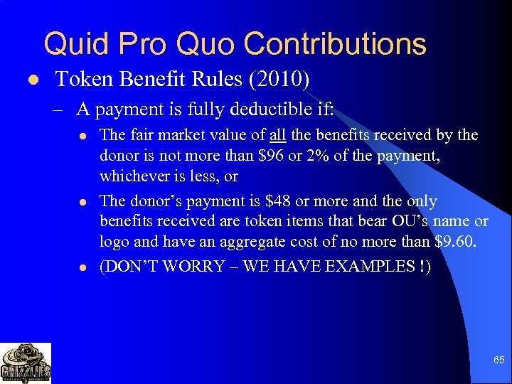 Quid Pro Quo Contributions l Token Benefit Rules (2010) – A payment is fully