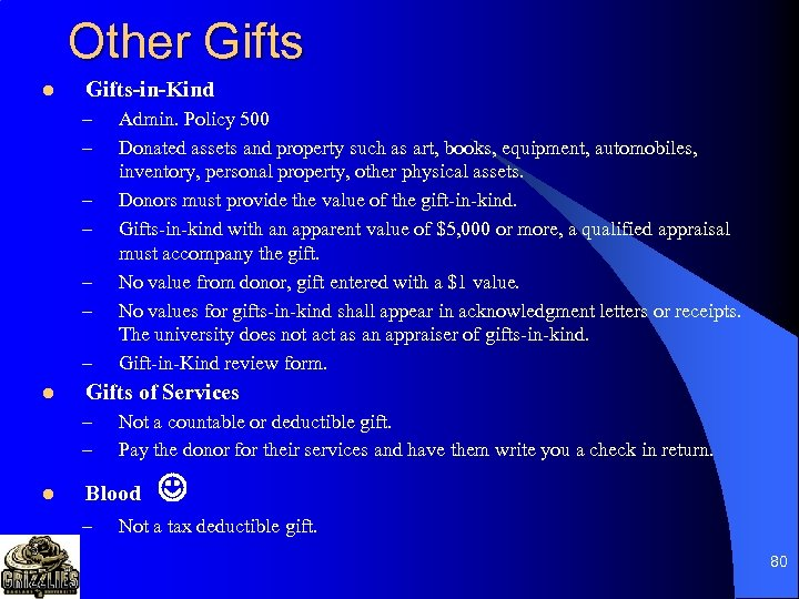 Other Gifts l Gifts-in-Kind – – – – l Gifts of Services – –