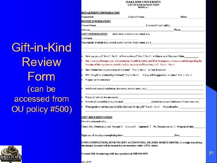 Gift-in-Kind Review Form (can be accessed from OU policy #500) 81