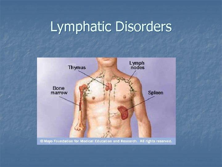 Lymphatic Disorders