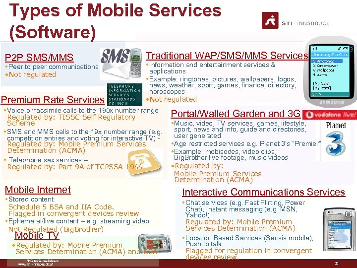 Types of Mobile Services (Software) P 2 P SMS/MMS • Peer to peer communications