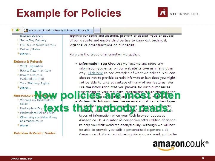 Example for Policies Now policies are most often texts that nobody reads. www. sti-innsbruck.