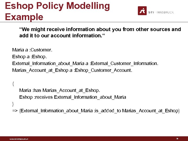 "Eshop Policy Modelling Example ""We might receive information about you from other sources and"