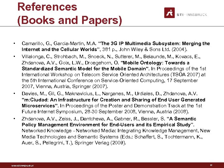 "References (Books and Papers) • • Camarillo, G. , Garcia-Martin, M. A. ""The 3"