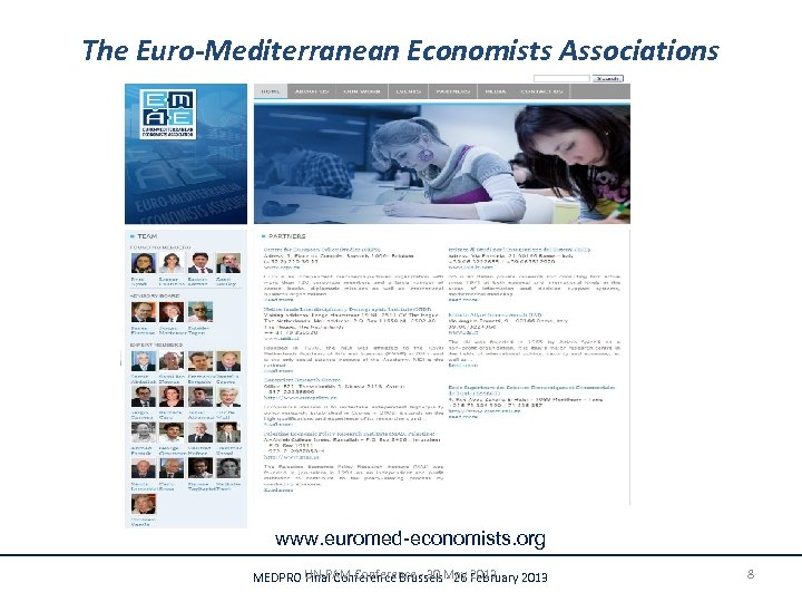 The Euro-Mediterranean Economists Associations www. euromed-economists. org UN-PAM Conference - 30 May 2013 MEDPRO