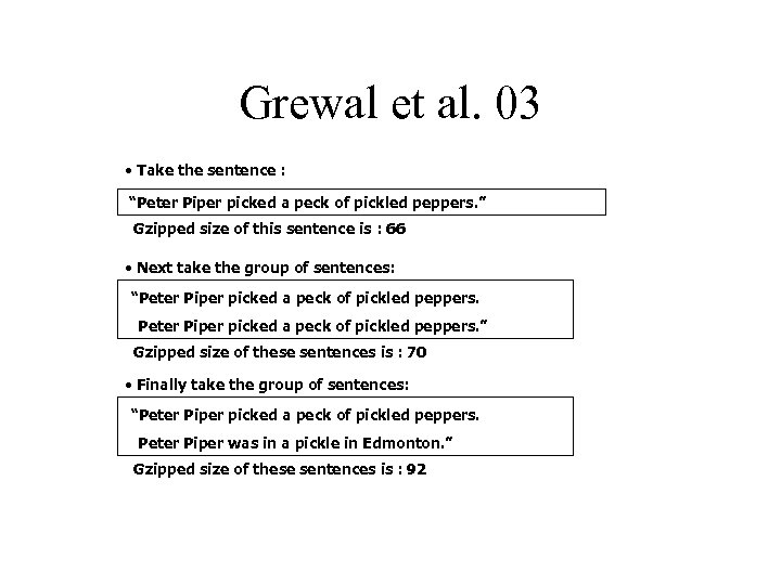 "Grewal et al. 03 • Take the sentence : ""Peter Piper picked a peck"
