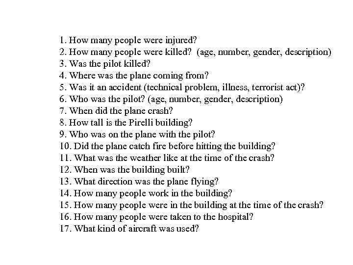 1. How many people were injured? 2. How many people were killed? (age, number,
