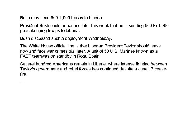 Bush may send 500 -1, 000 troops to Liberia President Bush could announce later