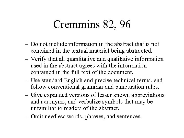 Cremmins 82, 96 – Do not include information in the abstract that is not