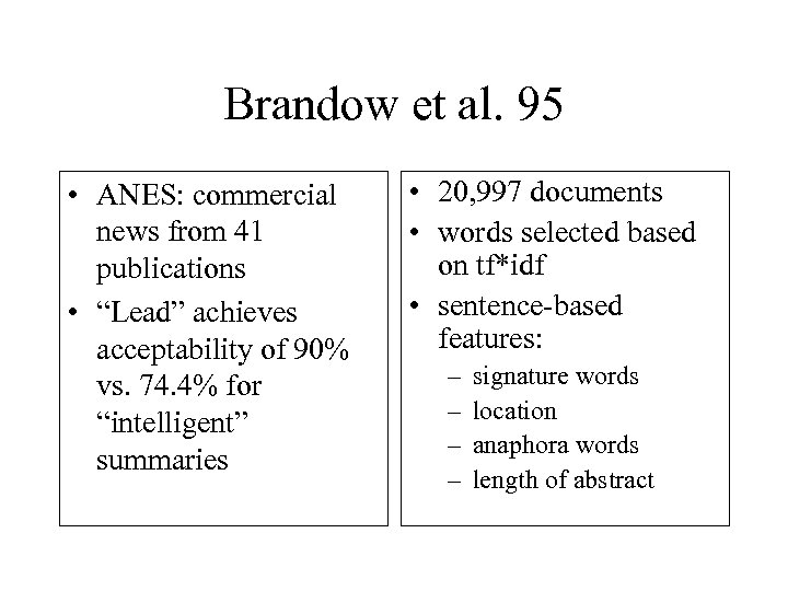 "Brandow et al. 95 • ANES: commercial news from 41 publications • ""Lead"" achieves"