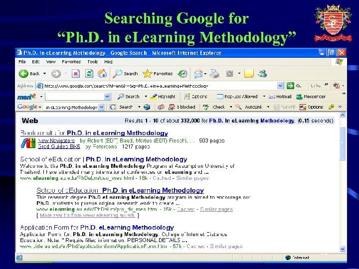 "Searching Google for ""Ph. D. in e. Learning Methodology"" 12"