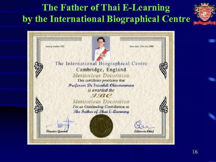 The Father of Thai E-Learning by the International Biographical Centre 16