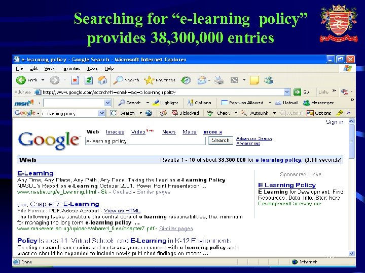 """Searching for """"e-learning policy"""" provides 38, 300, 000 entries 18"""