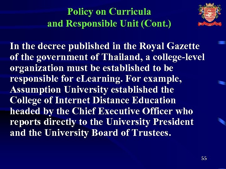 Policy on Curricula and Responsible Unit (Cont. ) In the decree published in the