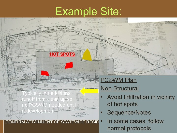 Example Site: E&S Control Plan Non-Structural • Supplemental Notes – Site Preparation HOT SPOTS