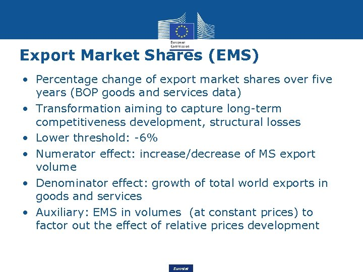Export Market Shares (EMS) • Percentage change of export market shares over five years