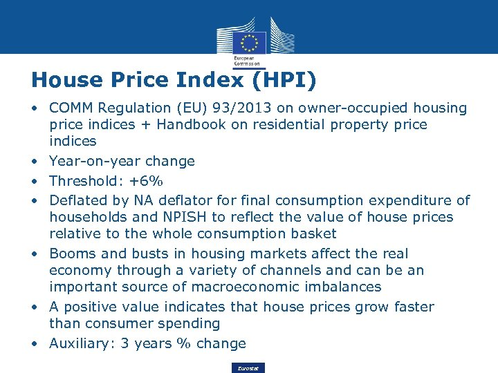 House Price Index (HPI) • COMM Regulation (EU) 93/2013 on owner-occupied housing price indices