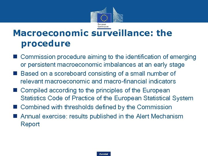 Macroeconomic surveillance: the procedure Commission procedure aiming to the identification of emerging or persistent