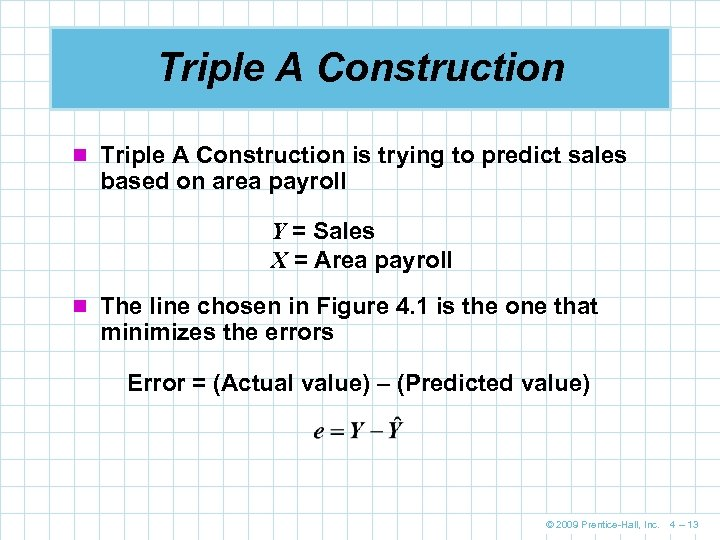 Triple A Construction n Triple A Construction is trying to predict sales based on